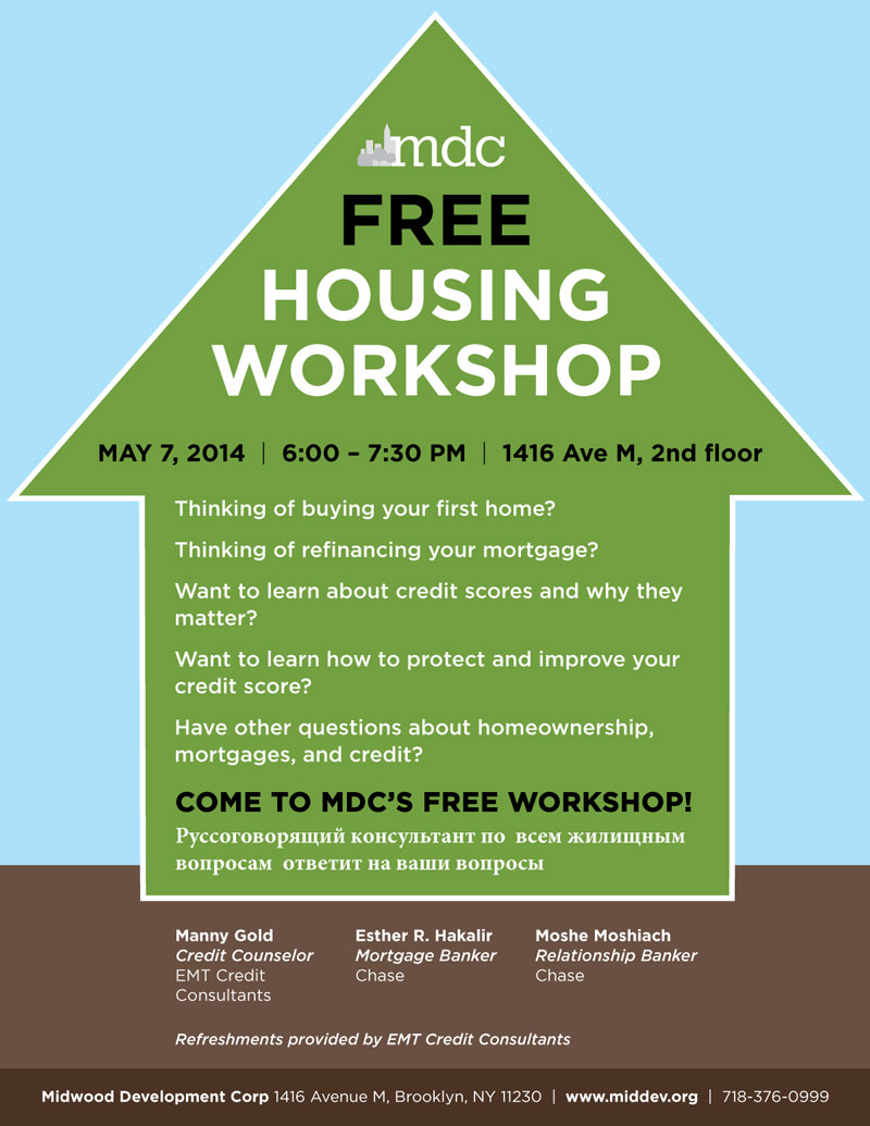 housing workshop midwood development corporation don t miss mdc s housing workshop on 7th experts from emt credit consultants and chase as well as mdc russian speaking housing staff