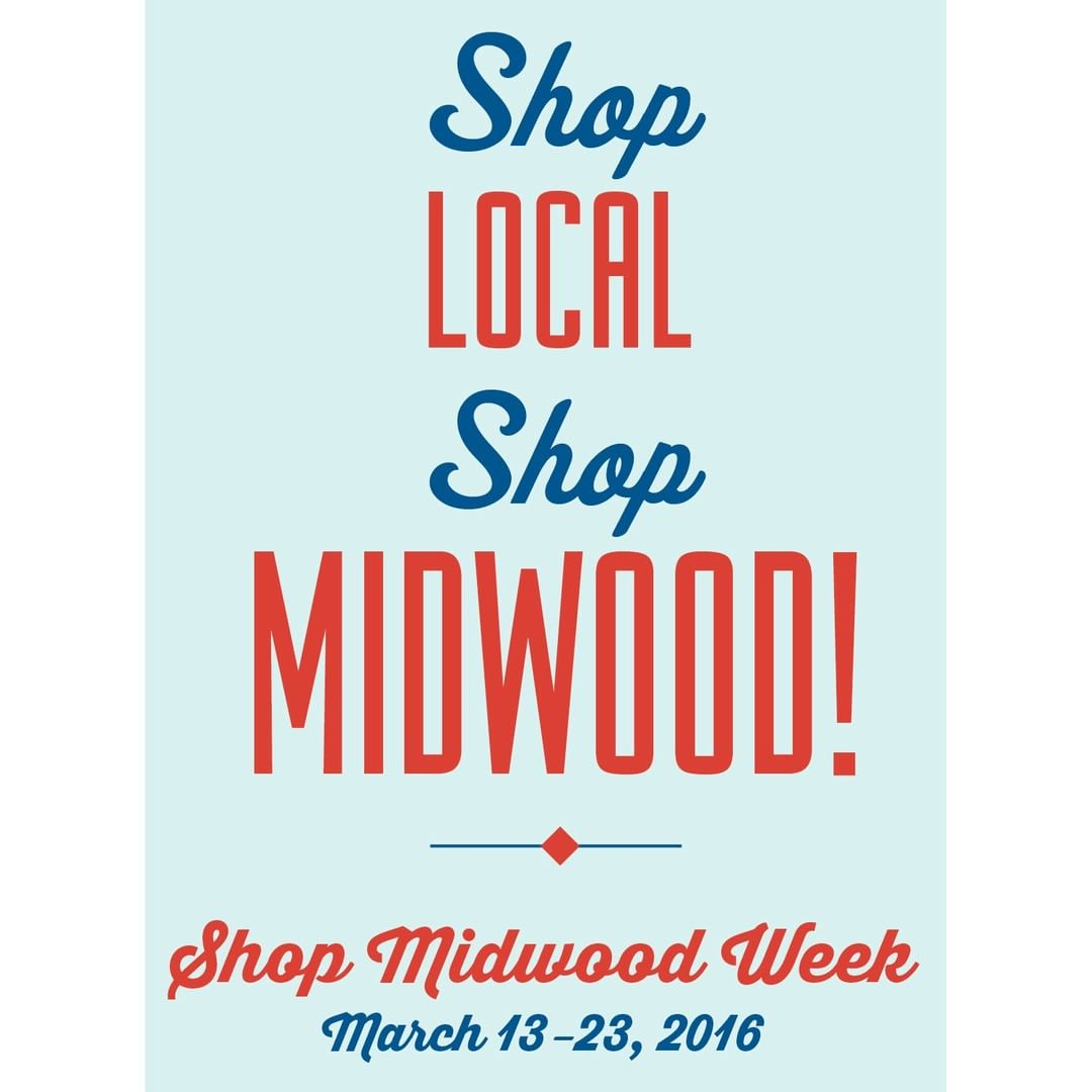 ShopMidwood Week is coming! Visit httpmiddevorgshopmidwood2016 for participating merchants! shoplocalhellip